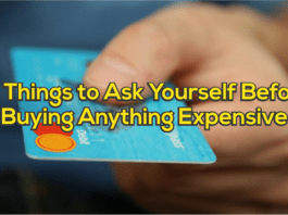 10 Things to ask yourself before buying anything expensive