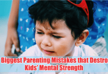 7 biggest parenting mistakes that destroy kids' mental strength