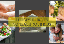7 Lifestyle Habits to Teach your Kids