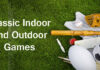 Indoor and Outdoor Games